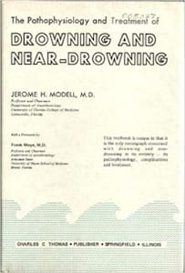 The Pathophysiology and Treatment of Drowning and Near-Drowning